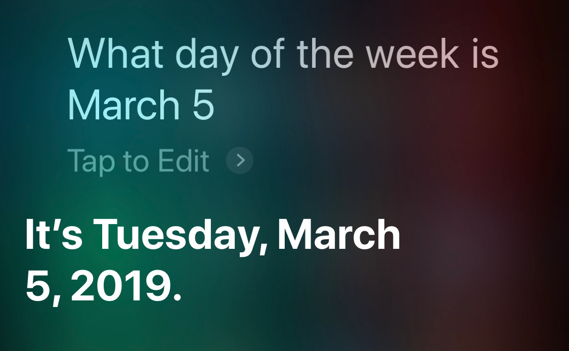 Siri day of week partial Mar 5