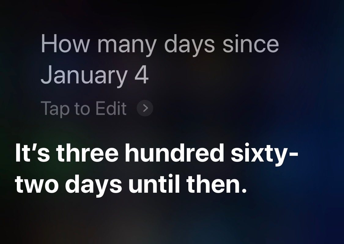 Siri days since partial date this year