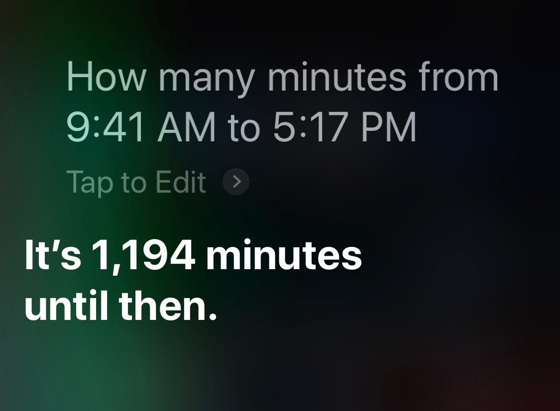 Siri minutes between times